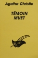 Couverture Témoin muet Editions Librairie des  Champs-Elysées  (Le masque) 1993