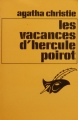 Couverture Les vacances d'Hercule Poirot Editions Librairie des  Champs-Elysées  (Le masque) 1973