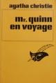 Couverture Mr Quinn en voyage Editions Librairie des  Champs-Elysées  (Le masque) 1969
