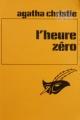 Couverture L'Heure zéro Editions Librairie des  Champs-Elysées  (Le masque) 1974