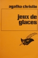Couverture Jeux de glaces Editions Librairie des  Champs-Elysées  (Le masque) 1980
