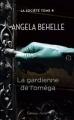 Couverture La société, tome 4 : La gardienne de l'oméga Editions J'ai Lu 2014