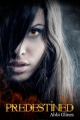 Couverture The Existence Trilogy, book 2 : Predestined Editions CreateSpace 2012