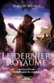 Couverture Le dernier royaume, tome 3 : Le ralliement des ténèbres Editions Michel Lafon (Jeunesse) 2014