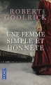 Couverture Une femme simple et honnête Editions Pocket 2013