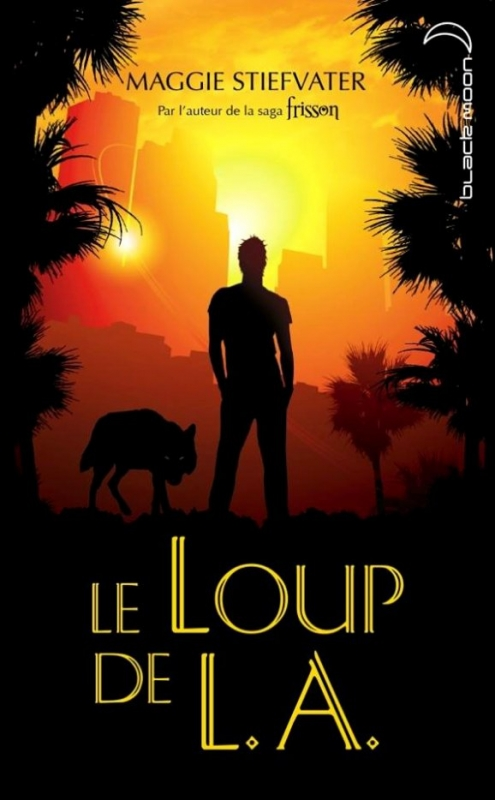 Couverture Les loups de Mercy Falls, tome 3.5 : Le loup de L.A.