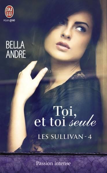 Couverture Les Sullivan, tome 4 : Toi, et toi seule