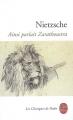 Couverture Ainsi parlait Zarathoustra Editions Le Livre de Poche (Les Classiques de Poche) 2010