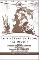 Couverture Le Visiteur du Futur : La Meute, tome 5 : Les Petits Bâtards Editions Bragelonne 2014