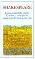 Couverture Le marchand de Venise, Comme il vous plaira, Beaucoup de bruit pour rien Editions Flammarion (GF) 1993