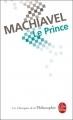 Couverture Le prince Editions Le Livre de Poche (Les Classiques de la Philosophie) 2010