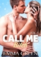 Couverture Call me Bitch, tome 1 Editions Addictives 2014