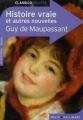 Couverture Histoire vraie et autres nouvelles Editions Belin / Gallimard (Classico - Collège) 2008