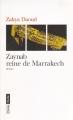 Couverture Zaynab reine de Marrakech Editions Le Fennec 2011