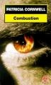 Couverture Kay Scarpetta, tome 09 : Combustion Editions Le Livre de Poche (Policier) 2000