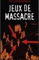 Couverture Jeux de massacre Editions France Loisirs 1998