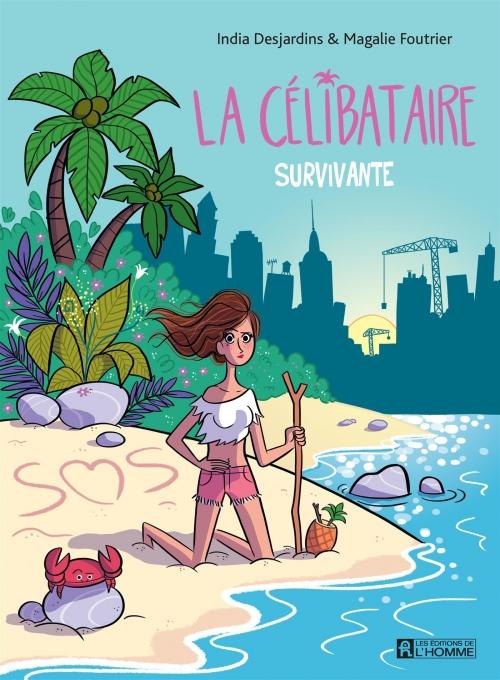 Couverture La célibataire, tome 2 : Survivante