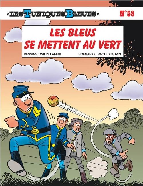 Couverture Les Tuniques Bleues, tome 58 : Les bleus se mettent au vert
