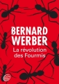 Couverture La trilogie des fourmis, tome 3 : La révolution des fourmis Editions Le Livre de Poche (Jeunesse) 2013