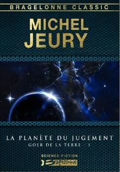 Couverture Goer de la Terre, tome 1 : La planète du jugement