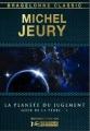 Couverture Goer de la Terre, tome 1 : La planète du jugement Editions Bragelonne (Classic) 2013