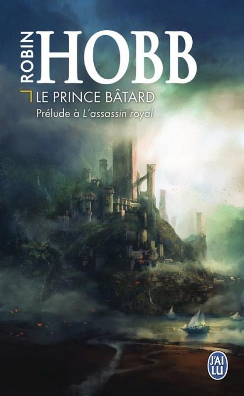 Couverture Prélude à l'Assassin Royal / Prélude à la Citadelle des Ombres : Le Prince Bâtard