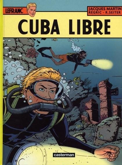 Couverture Lefranc, tome 25 : Cuba Libre