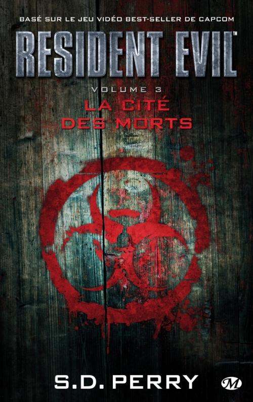 Couverture Resident Evil, tome 03 : La Cité des morts