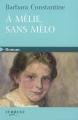 Couverture À Mélie, sans mélo Editions Feryane (Gros Caracteres) 2009