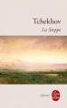 Couverture La steppe Editions Le Livre de Poche (Libretti) 2002