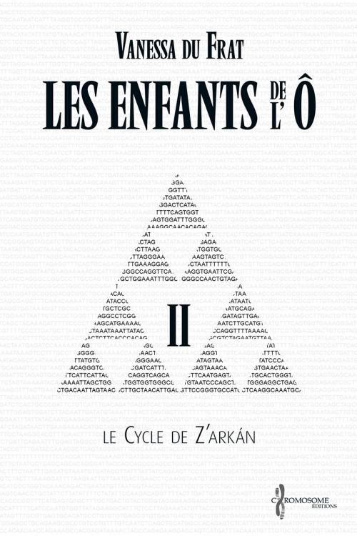 Couverture Les Enfants de l'Ô, cycle 1 : Le cycle de Z'arkán, tome 2