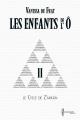 Couverture Les Enfants de l'Ô, cycle 1 : Le cycle de Z'arkán, tome 2 Editions Chromosome 2014