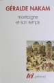 Couverture Montaigne et son temps Editions Gallimard  (Tel) 1993