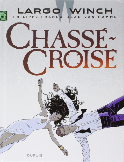 Couverture Largo Winch, tome 19 : Chassé-croisé