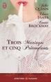 Couverture Trois mariages et cinq prétendants Editions J'ai Lu (Pour elle - Aventures & passions) 2014