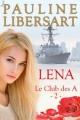 Couverture Le club des A / Baltimore, tome 2 : Lena / Sous haute protection Editions Laska 2014