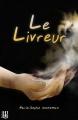 Couverture Le livreur Editions Hélène Jacob 2014