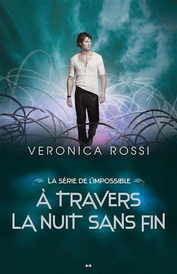 Couverture Never Sky / La Série de l'impossible, tome 2 : Ever dark / À travers la nuit sans fin