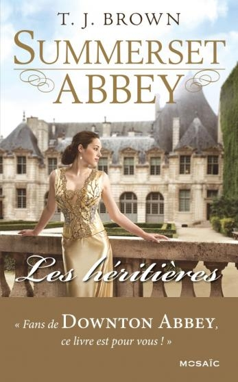 Couverture Summerset Abbey, tome 1 : Les Héritières