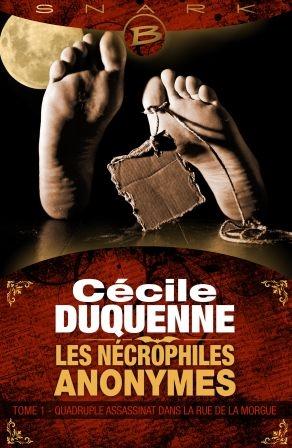 Couverture Les nécrophiles anonymes, tome 1 : Quadruple assassinat dans la rue de la morgue
