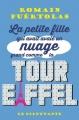 Couverture La petite fille qui avait avalé un nuage grand comme la tour Eiffel Editions Le Dilettante 2015