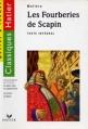 Couverture Les fourberies de Scapin Editions Hatier (Classiques - Oeuvres & thèmes) 1999
