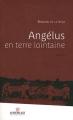 Couverture Angélus en terre lointaine Editions Au vent des îles 2011