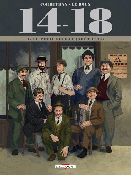Couverture 14-18, tome 1 : Le petit soldat (août 1914)