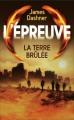 Couverture L'épreuve, tome 2 : La terre brûlée Editions France Loisirs 2014