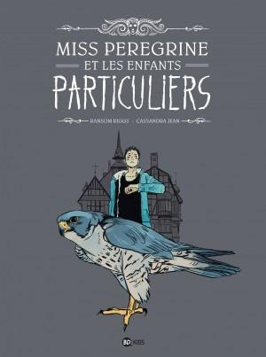 Couverture Miss Peregrine et les enfants particuliers (BD), tome 1