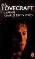Couverture L'affaire Charles Dexter Ward Editions J'ai Lu 2014