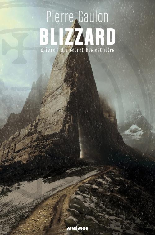 Couverture Blizzard, tome 1 : Le secret des Esthètes