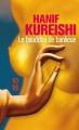 Couverture Le bouddha de banlieue Editions 10/18 1999