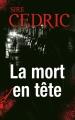 Couverture La mort en tête Editions France Loisirs 2014